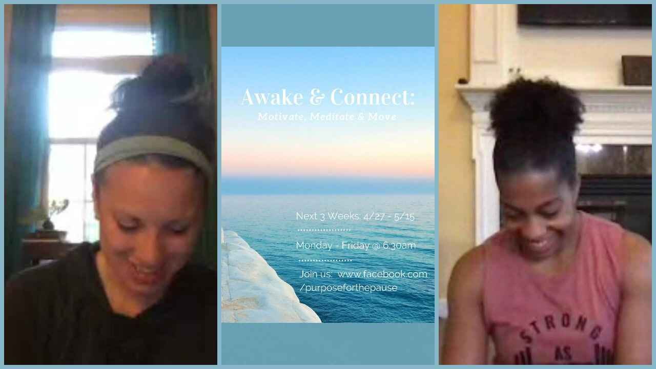 It's the last Awake & Connect: Motivate, Meditate & Move!  If you've  haven't been able to join us, now is your chance! ...